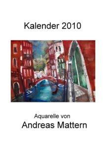Andreas Mattern Titelblatt Kalender 2010