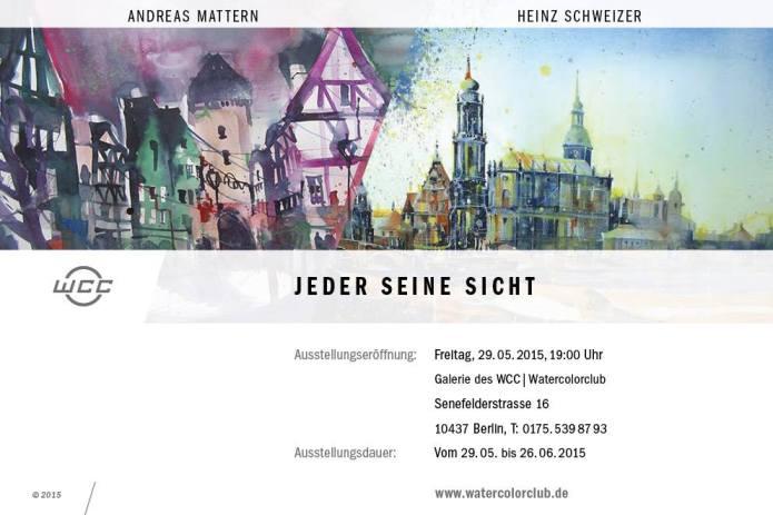 Jeder seine Sicht, Heinz Schweizer und Andreas Mattern, 2015