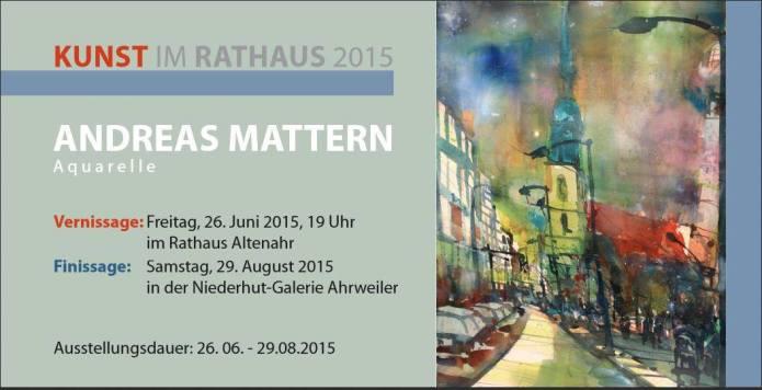 Einladung Altenahr 26.06.2015, 19 Uhr, Andreas Mattern